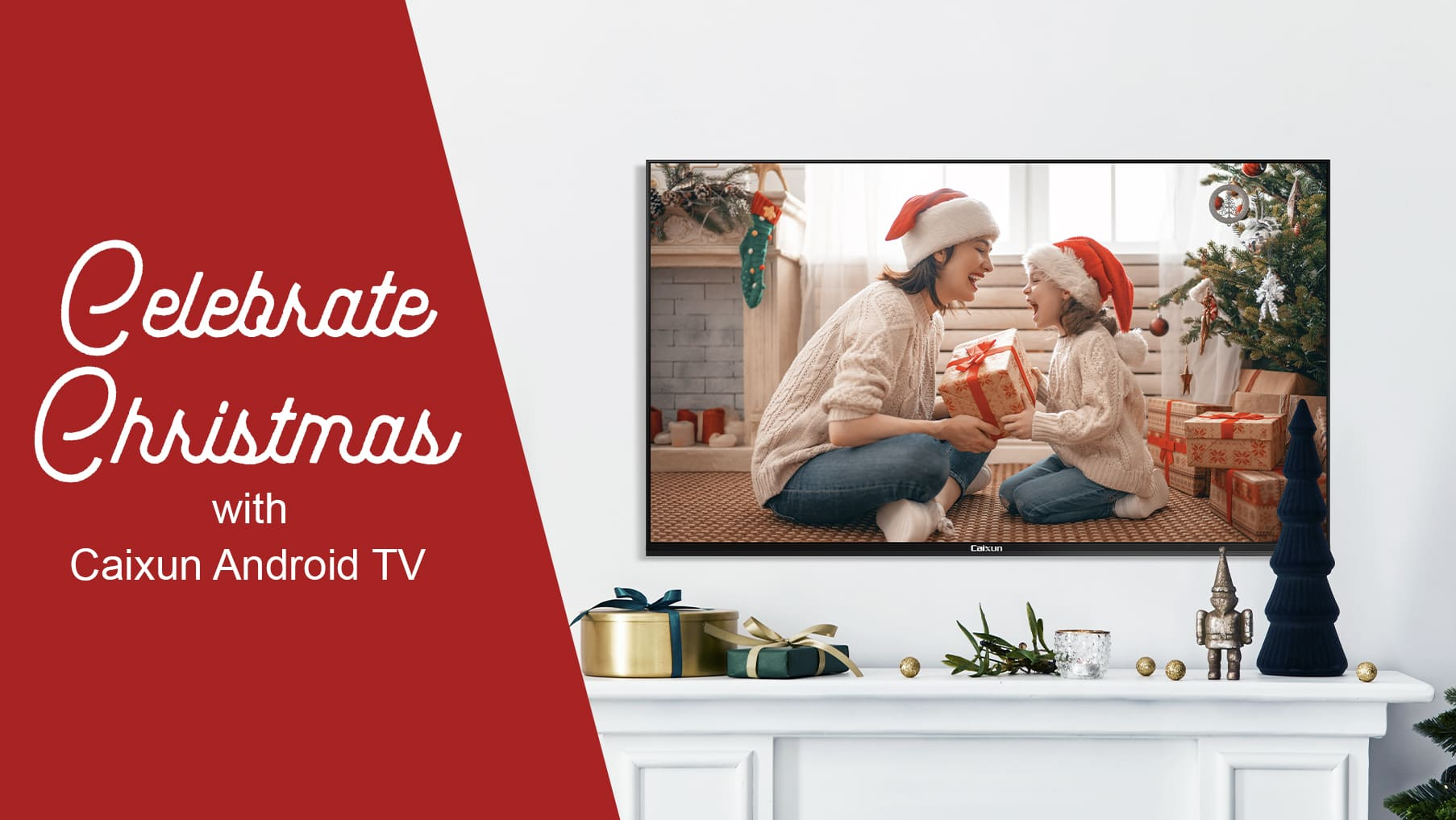 CELEBRATE CHRISTMAS WITH CAIXUN ANDROID TV